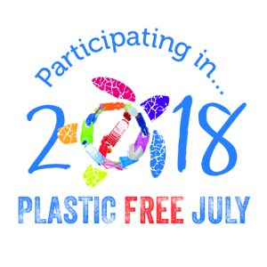 Participating in Plasticfreejuly 2018 hi res